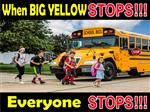 When Big Yellow Stops Everyone Stops